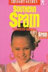 9780887297731: Insight Guides Southern Spain (Insight Guide Southern Spain)