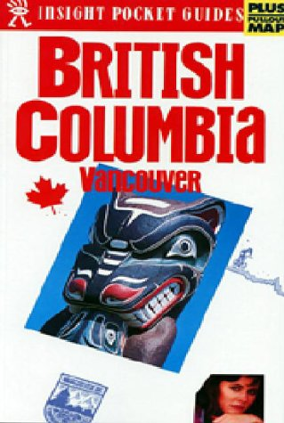 9780887298455: Insight Pocket Guide British Columbia Vancouver