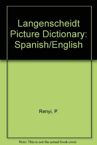 9780887298608: Langenscheidt Picture Dictionary: Spanish/English (English and Spanish Edition)