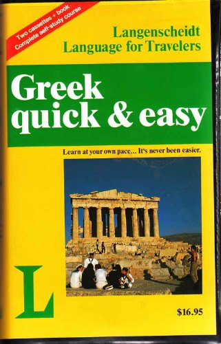 Greek Quick & Easy/Book and 2 Audio Cassettes (Langenscheidt Language for Travelers)