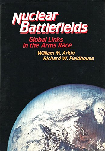 9780887300028: The Nuclear Battlefields: Global Links in the Arms Race