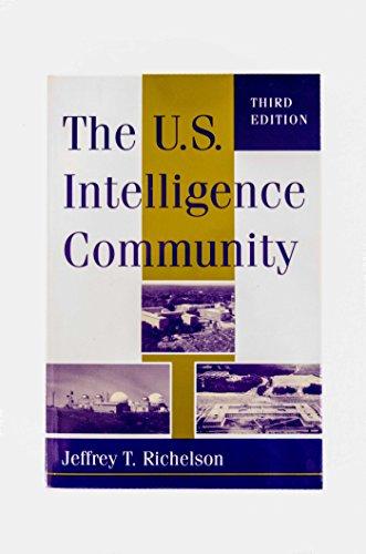 US Intelligence Community: Richelson, Jeffrey T.