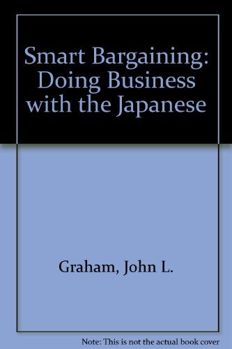 9780887300608: Smart Bargaining: Doing Business with the Japanese