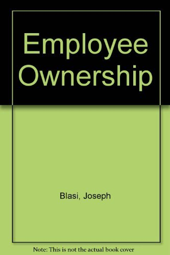 9780887300653: Employee Ownership: Revolution or Ripoff