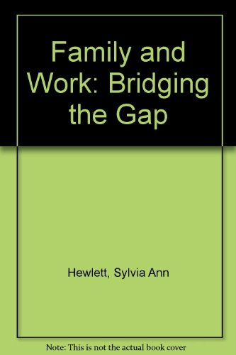 9780887300660: Family and Work: Bridging the Gap