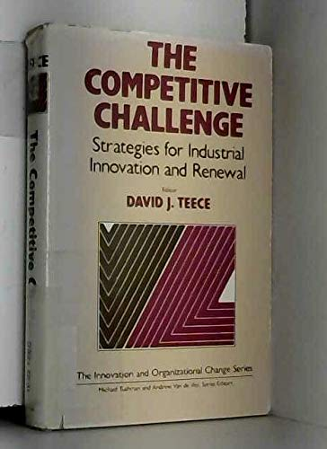 9780887301780: The Competitive Challenge. Strategies for industrial innovation and renewal