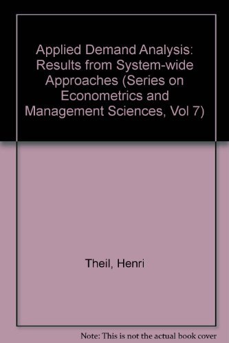 9780887302176: Applied Demand Analysis: Results from System-Wide Approaches (Series on Econometrics and Management Sciences, Vol 7)