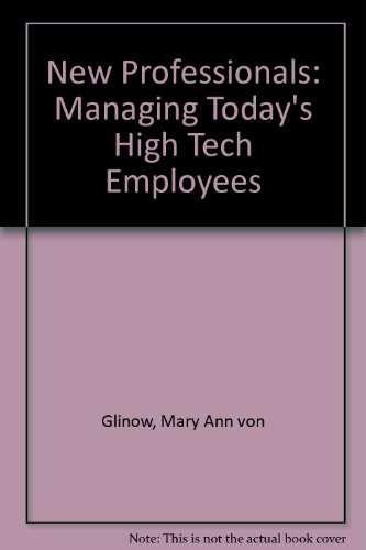 9780887302718: The New Professionals: Managing Today's High-Tech Employees