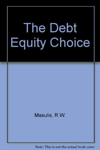 9780887303685: The Debt Equity Choice