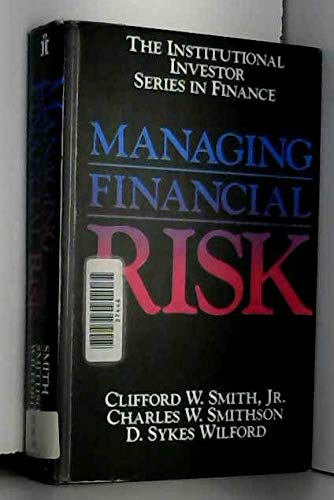 9780887303715: Managing Financial Risk (Institutional Investor Series in Finance)