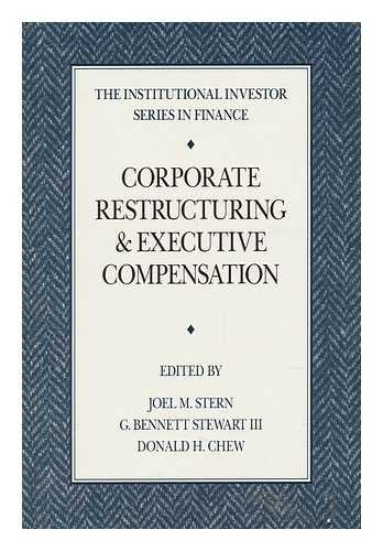 9780887303746: Corporate Restructuring and Executive Compensation (The Institutional Investor Series in Finance)