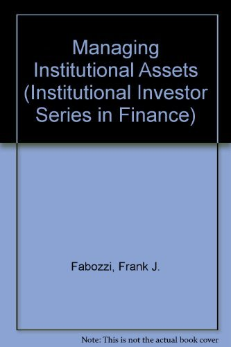 9780887303876: Managing Institutional Assets (Institutional Investor Series in Finance)