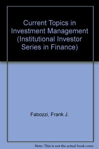 9780887304064: Current Topics in Investment Management (Institutional Investor Series in Finance)