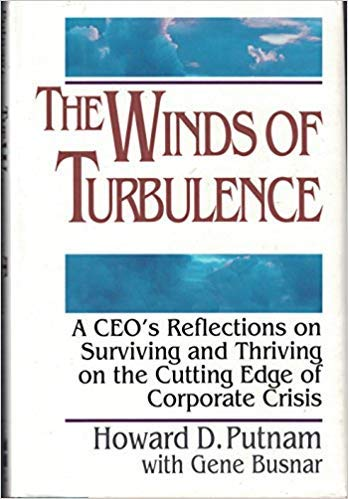 9780887304583: The Winds of Turbulence: A Ceo's Reflections on Surviving and Thriving on the Cutting Edge of Corporate Crisis