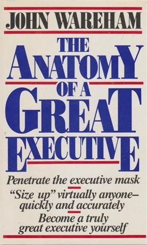 9780887305054: The Anatomy of a Great Executive