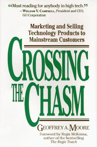 9780887305191: Crossing the Chasm: Marketing and Selling Smart Products to Apprehensive Customers