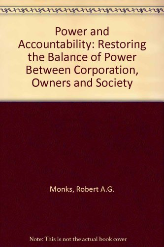 9780887305344: Power and Accountability: Restoring the Balance of Power Between Corporation, Owners and Society