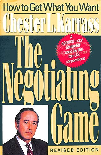 9780887305689: The Negotiating Game: How to Get What You Want