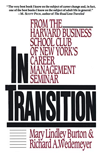 9780887305719: In Transition: From the Harvard Business School Club of New York's Career Management Seminar