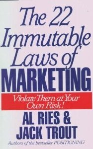 9780887305924: The 22 Immutable Laws of Marketing: Violate Them at Your Own Risk