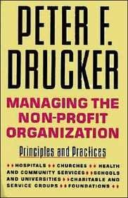 9780887306013: Managing the Non-Profit Organization: Practices and Principles