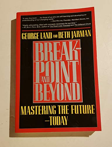 9780887306044: Breakpoint and Beyond: Mastering the Future Today