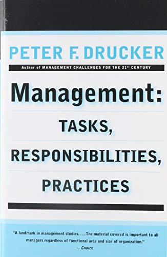 9780887306150: Management: Tasks, Responsibilities, Practices