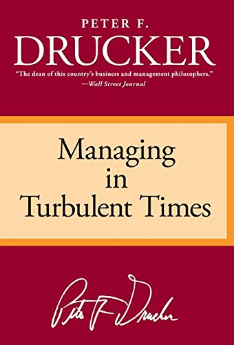 9780887306167: Managing in Turbulent Times