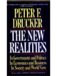 9780887306174: The New Realities in Government and Politics/in Economics and Business/in Society and World View