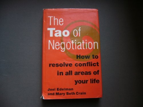 9780887306433: The Tao of Negotiation