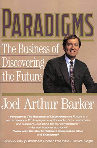 9780887306471: Paradigms: The Business of Discovering the Future