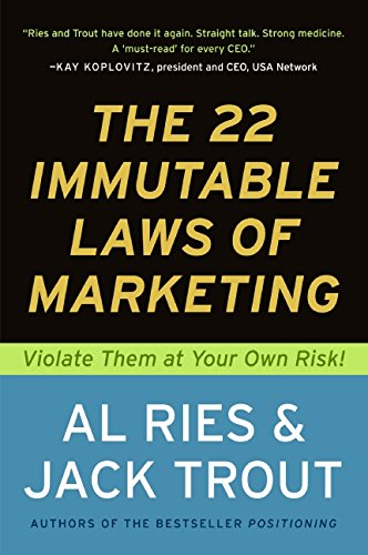 9780887306662: The 22 Immutable Laws of Marketing: Violate Them at Your Own Risk!