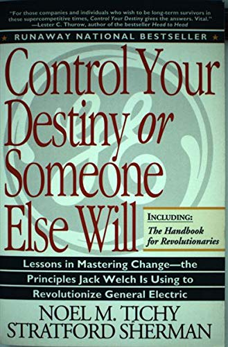 9780887306709: Control Your Destiny or Someone Else Will