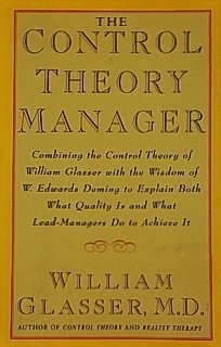 9780887306730: The Control Theory Manager: Combining the Control Theory of William Glasser With the Wisdom of W. Edwards Deming to Explain Both What Quality is and What Lead-Managers Do to Achieve It