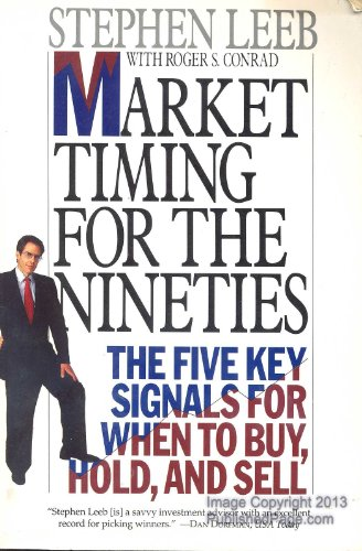 9780887306891: Market Timing for the Nineties: The Five Key Signals for When to Buy, Hold, and Sell