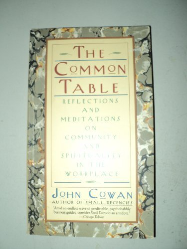 9780887307010: The Common Table: Reflections and Meditations on Community and Spirituality in the Workplace