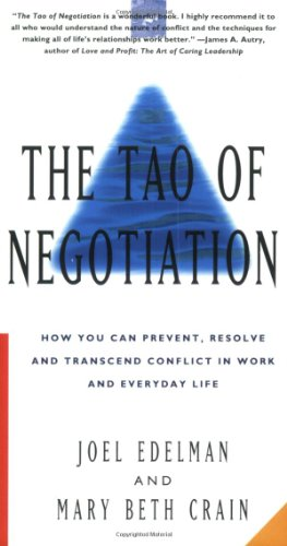 9780887307027: The Tao of Negotiation: How You Can Prevent, Resolve, and Transcend Conflict in Work and Everyday Life