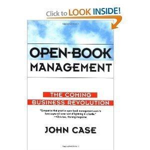 Open-Book Management: The Coming Business Revolution: John Case