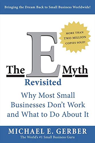 9780887307287: E-Myth Revisited: Why Most Small Businesses Don't Work and What to Do About It