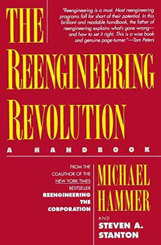 9780887307362: The Reengineering Revolution: a handbook