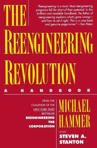 The Reengineering Revolution: a handbook: Michael Hammer
