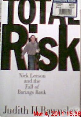 9780887307812: Total Risk: Nick Leeson and the Fall of Barings Bank