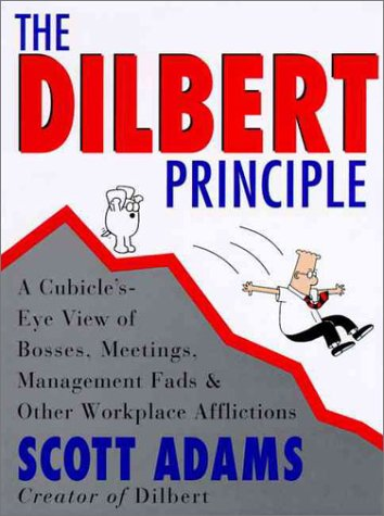 9780887307874: The Dilbert Principle: A Cubicle's-Eye View of Bosses, Meetings, Management Fads and Other Workplace Afflictions