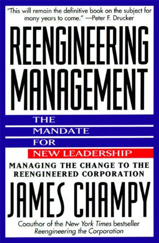 9780887307966: Reengineering Management: Mandate for New Leadership, the