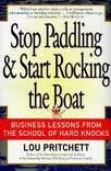 Stop Paddling & Start Rocking the Boat: Lou Pritchett