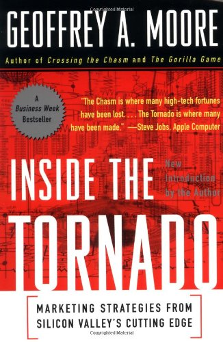 9780887308246: Inside the Tornado: Marketing Strategies from Silicon Valley's Cutting Edge