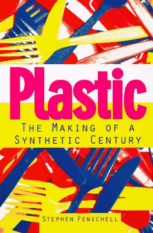 9780887308628: Plastic: The Making of a Synthetic Century