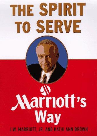 9780887308789: Spirit to Serve: Marriot's Way