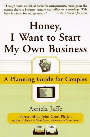 9780887308840: Honey, I Want to Start My Own Business: A Planning Guide for Couples