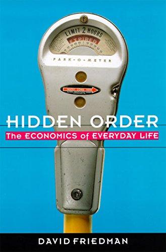 9780887308857: Hidden Order: Economics of Everyday Life
